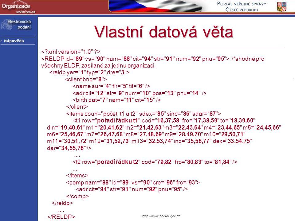 Vlastní datová věta < xml version= 1.0 >