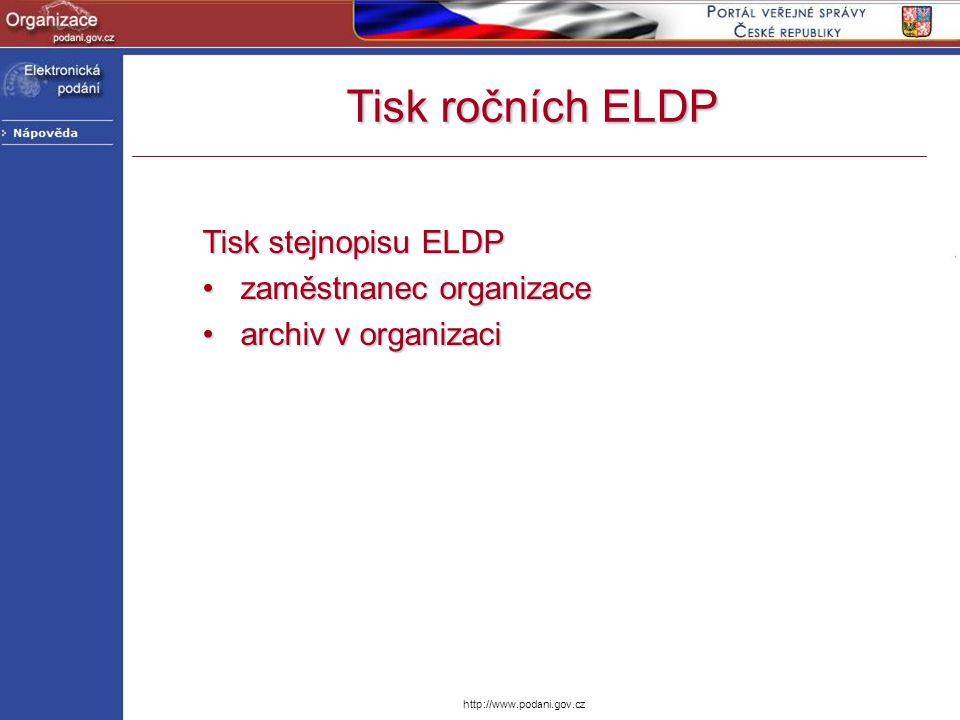 Tisk ročních ELDP Tisk stejnopisu ELDP zaměstnanec organizace