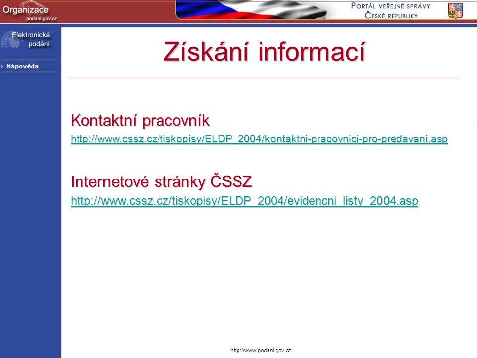 Získání informací Kontaktní pracovník Internetové stránky ČSSZ