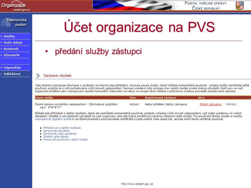 Účet organizace na PVS předání služby zástupci