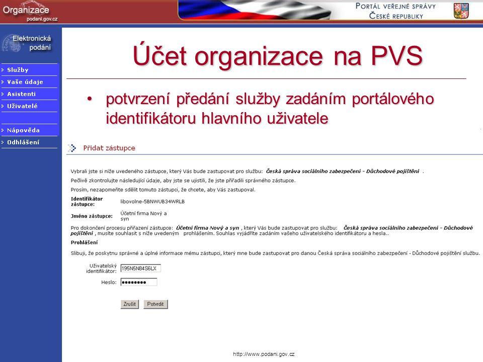 Účet organizace na PVS potvrzení předání služby zadáním portálového identifikátoru hlavního uživatele.