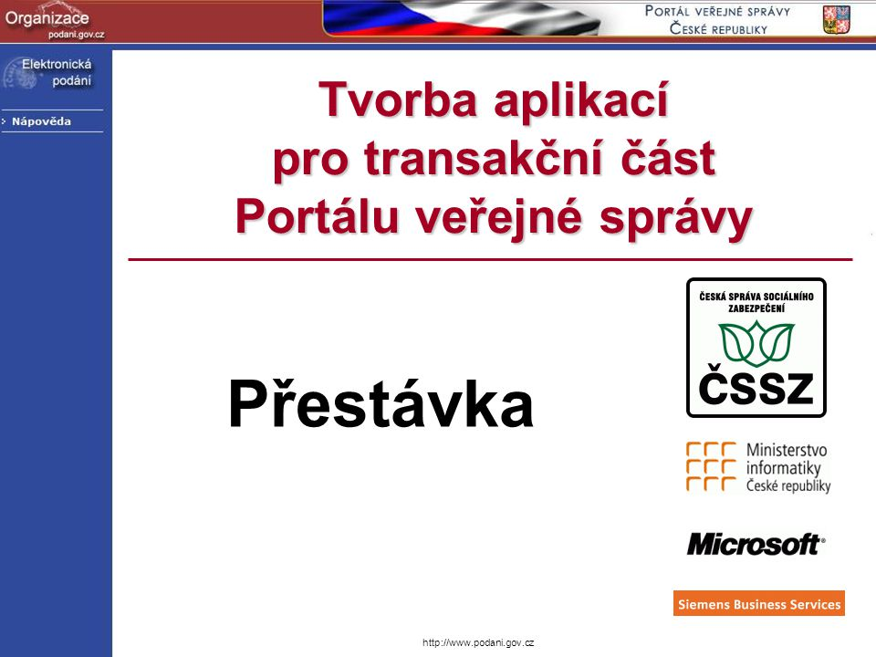 Tvorba aplikací pro transakční část Portálu veřejné správy