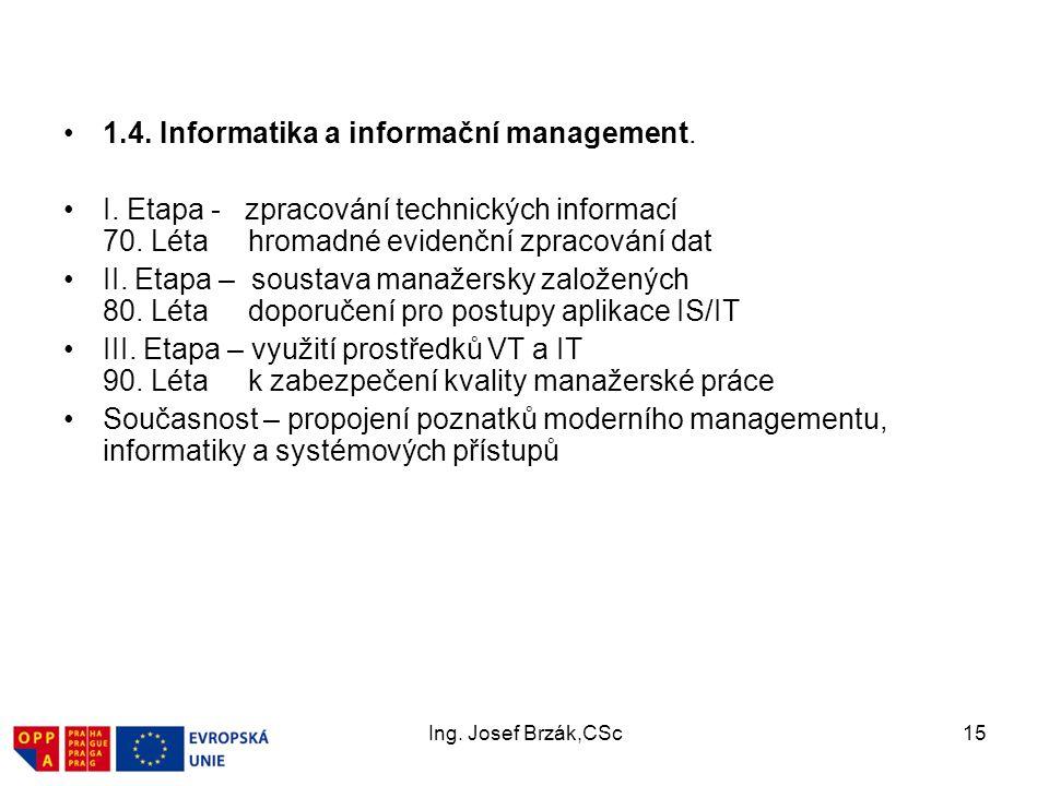 1.4. Informatika a informační management.