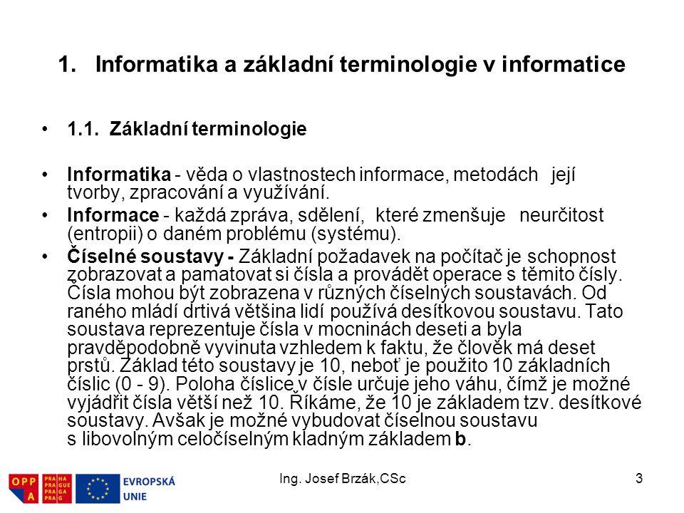 1. Informatika a základní terminologie v informatice