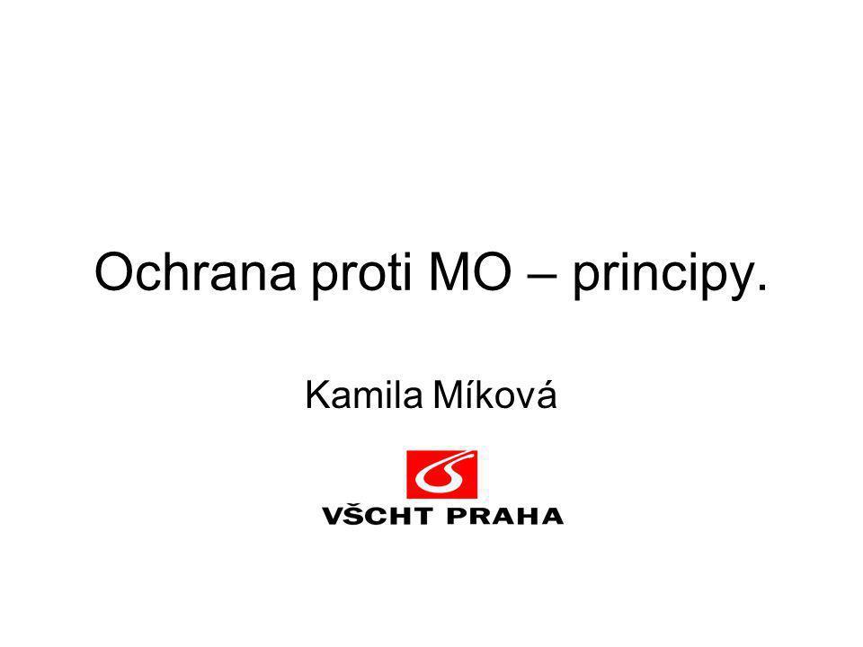 Ochrana proti MO – principy.