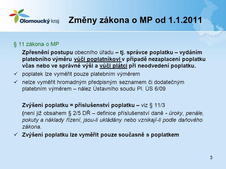 Změny zákona o MP od 1.1.2011 § 11 zákona o MP