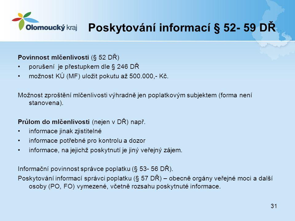 Poskytování informací § 52- 59 DŘ