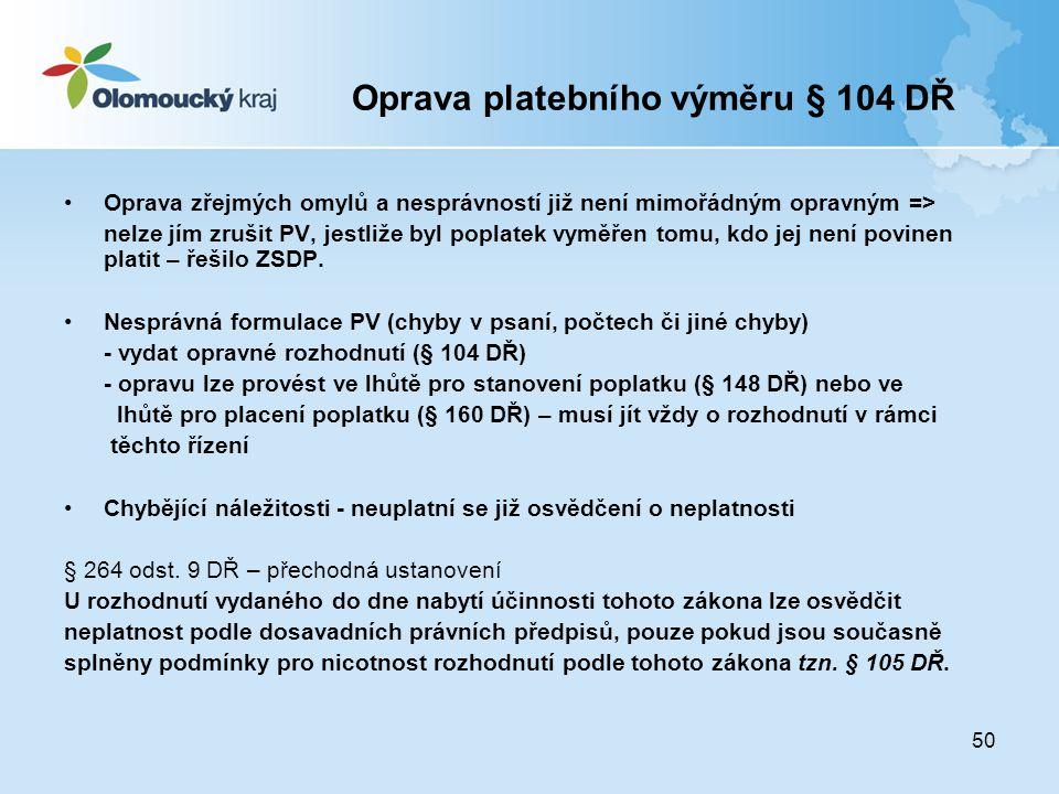 Oprava platebního výměru § 104 DŘ