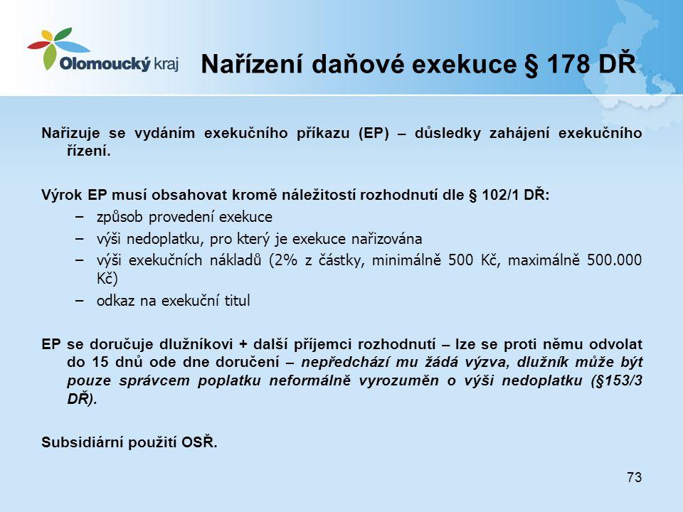 Nařízení daňové exekuce § 178 DŘ