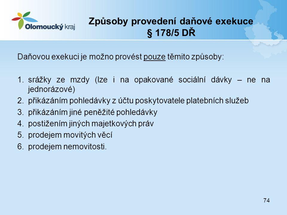 Způsoby provedení daňové exekuce § 178/5 DŘ
