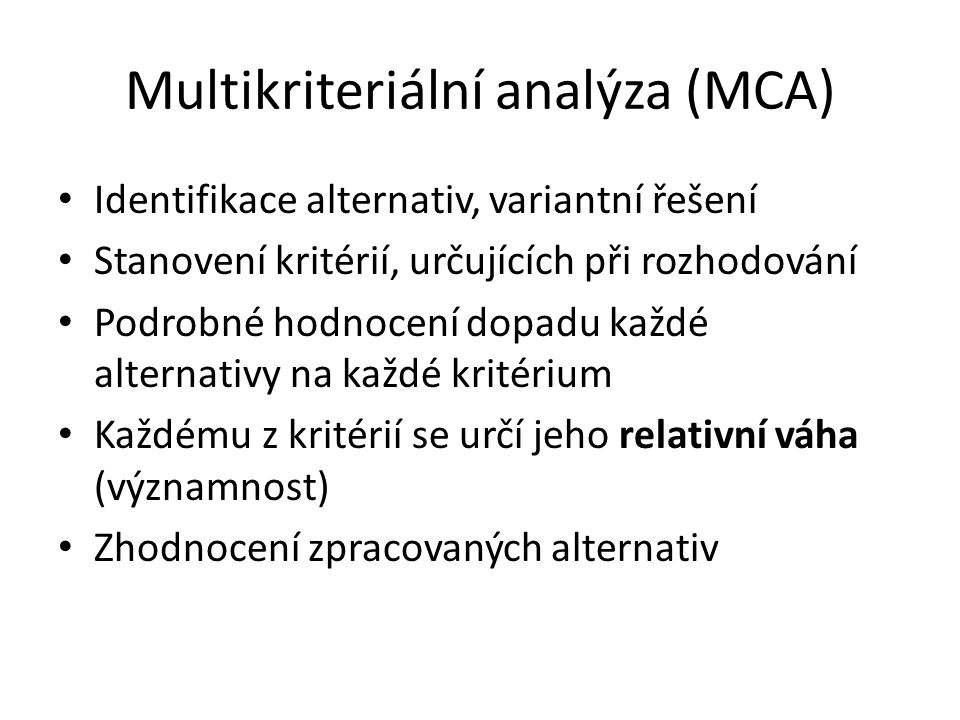 Multikriteriální analýza (MCA)
