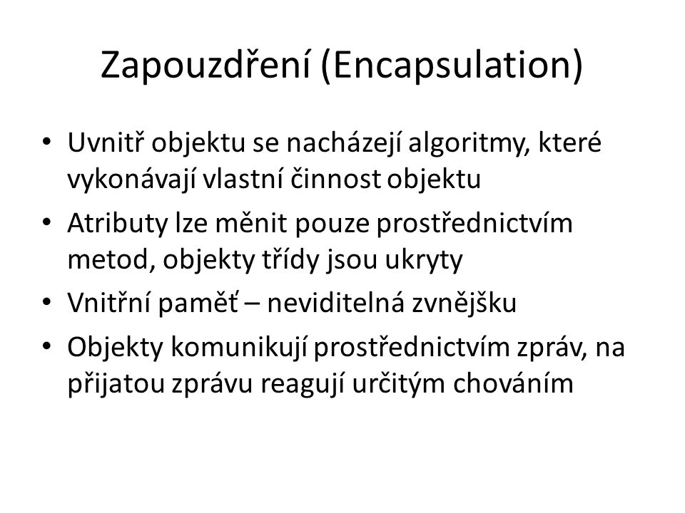 Zapouzdření (Encapsulation)