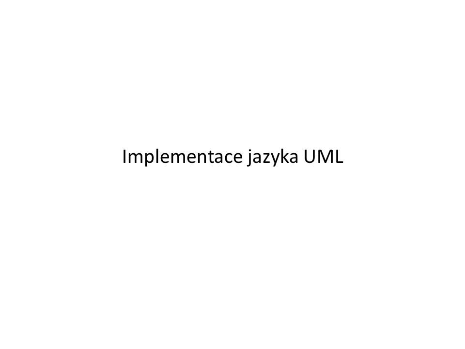 Implementace jazyka UML