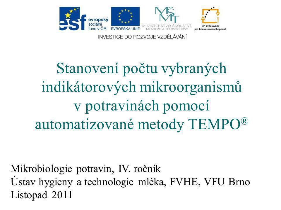Stanovení počtu vybraných indikátorových mikroorganismů v potravinách pomocí automatizované metody TEMPO®