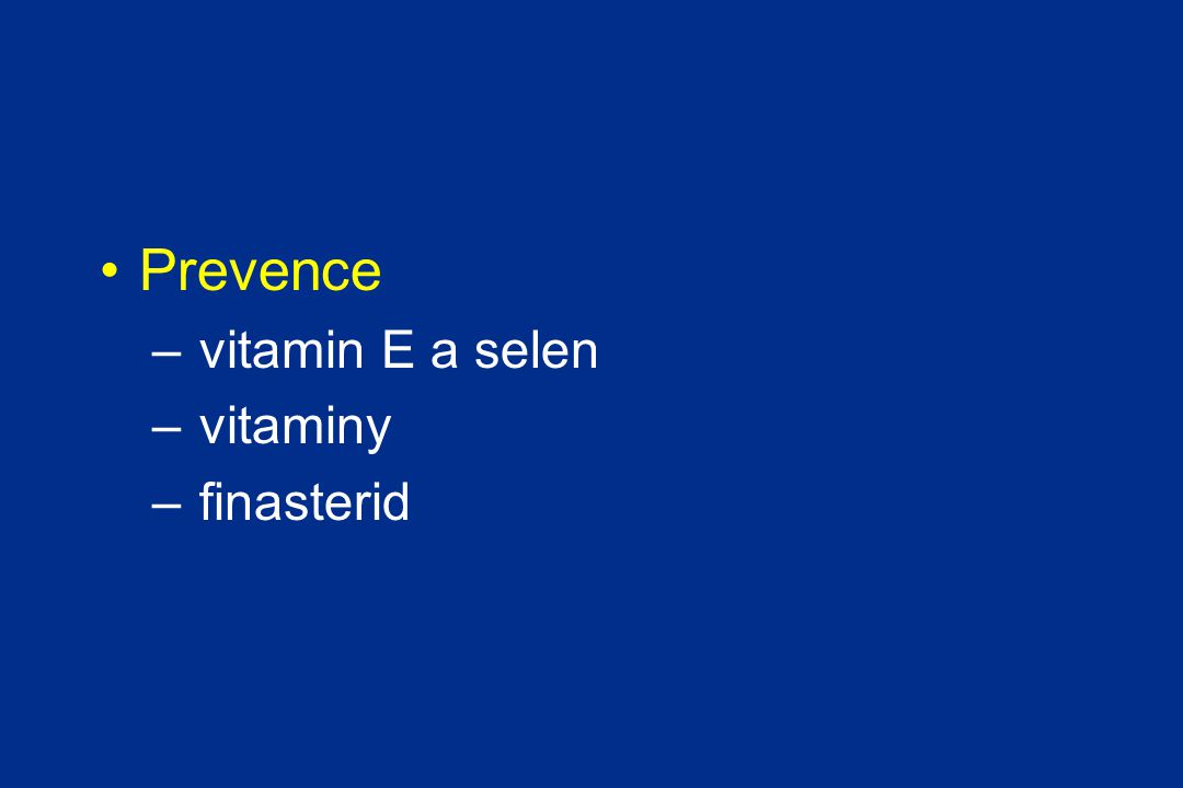 Prevence vitamin E a selen vitaminy finasterid