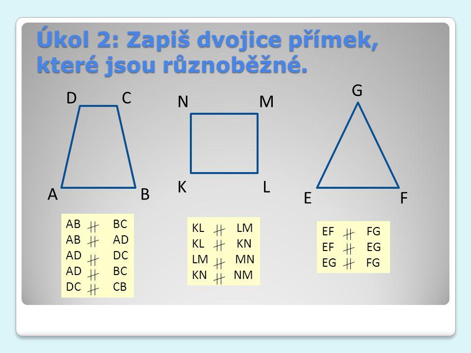 Úkol 2: Zapiš dvojice přímek, které jsou různoběžné.