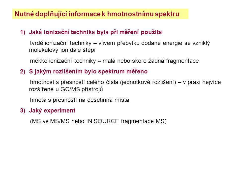 Nutné doplňující informace k hmotnostnímu spektru