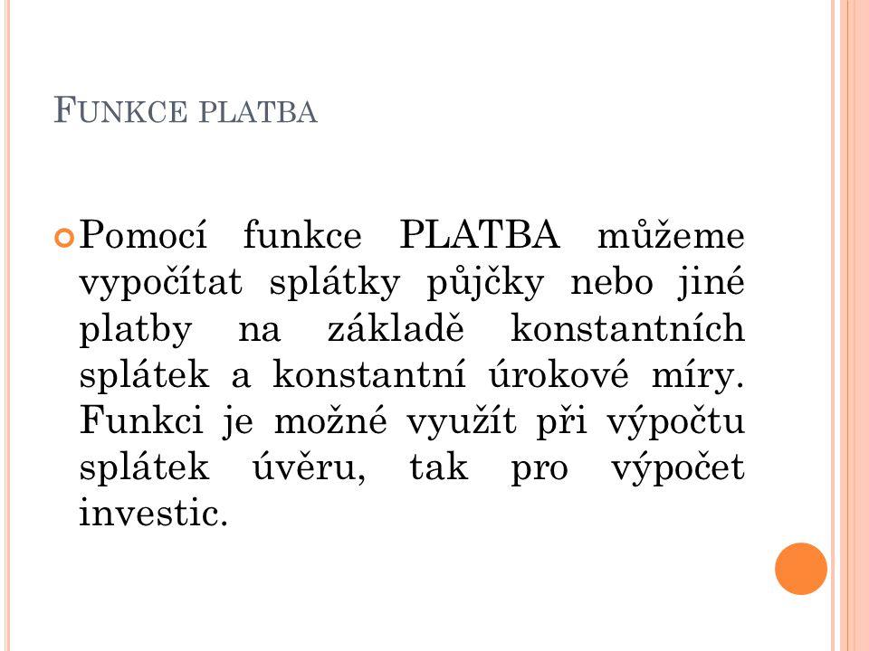 Funkce platba