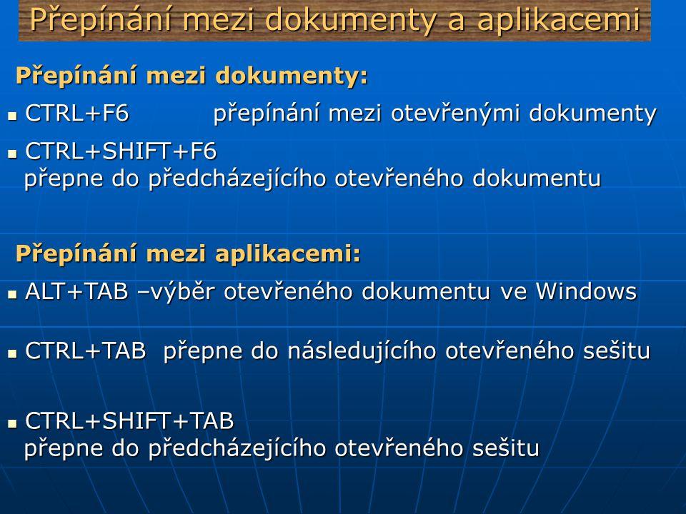 Přepínání mezi dokumenty a aplikacemi
