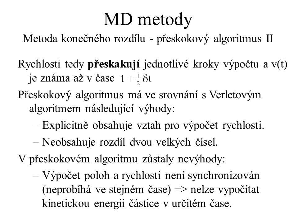 MD metody Metoda konečného rozdílu - přeskokový algoritmus II