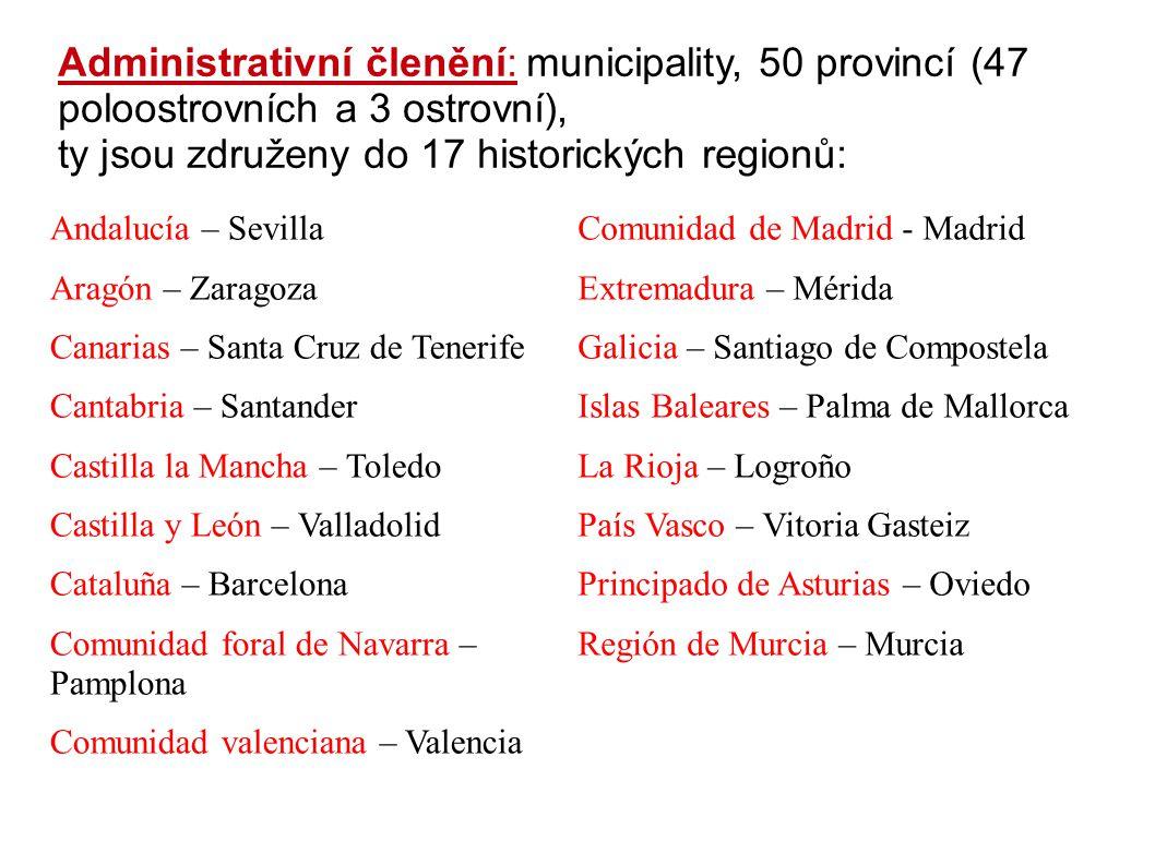 Administrativní členění: municipality, 50 provincí (47 poloostrovních a 3 ostrovní), ty jsou združeny do 17 historických regionů: