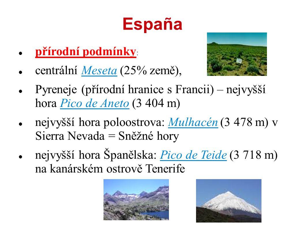 España přírodní podmínky: centrální Meseta (25% země),