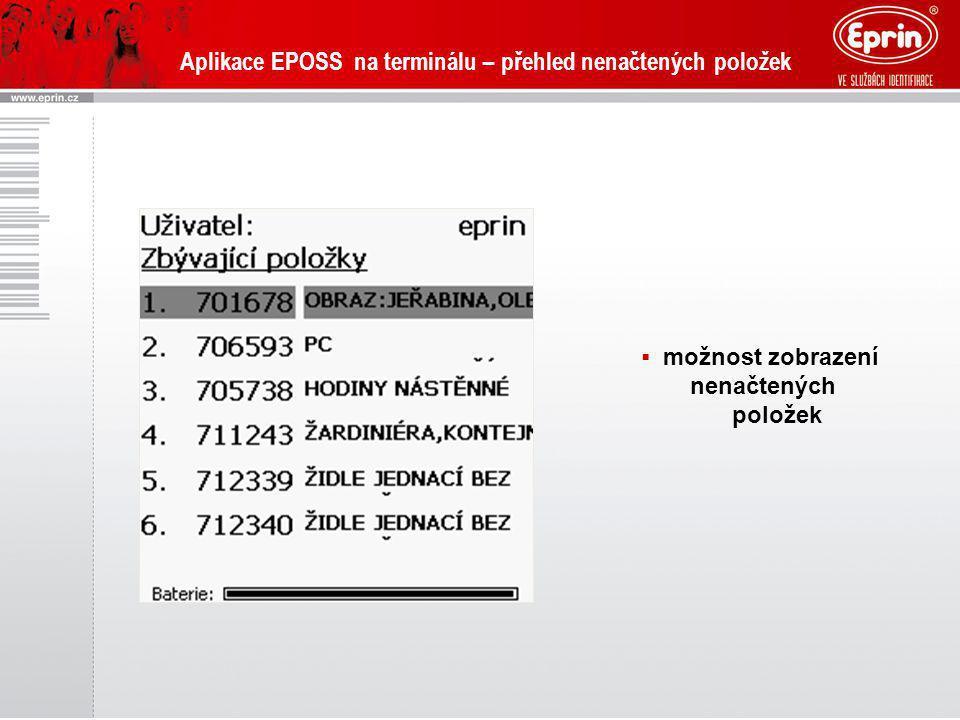 Aplikace EPOSS na terminálu – přehled nenačtených položek