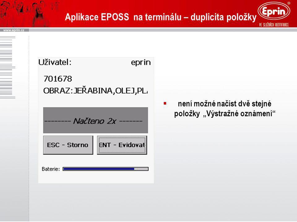 Aplikace EPOSS na terminálu – duplicita položky
