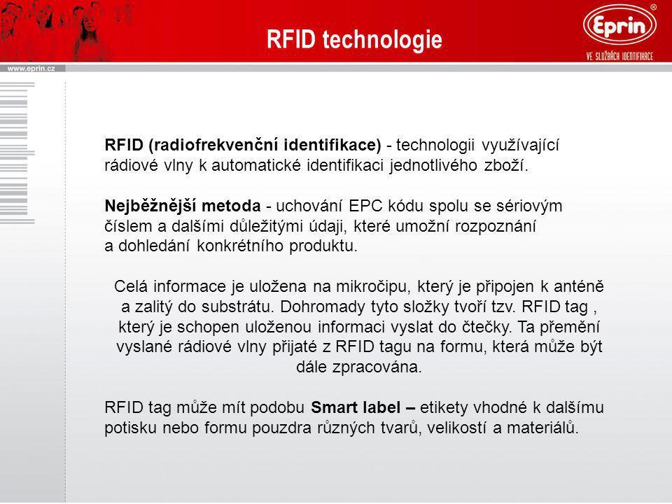 RFID technologie RFID (radiofrekvenční identifikace) - technologii využívající rádiové vlny k automatické identifikaci jednotlivého zboží.