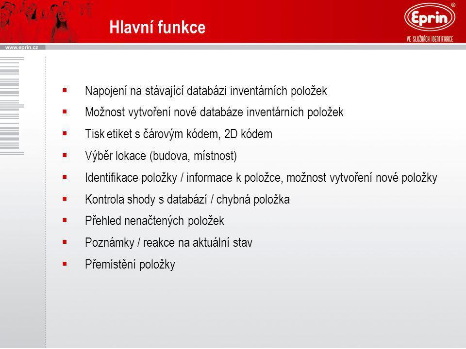 Hlavní funkce Napojení na stávající databázi inventárních položek