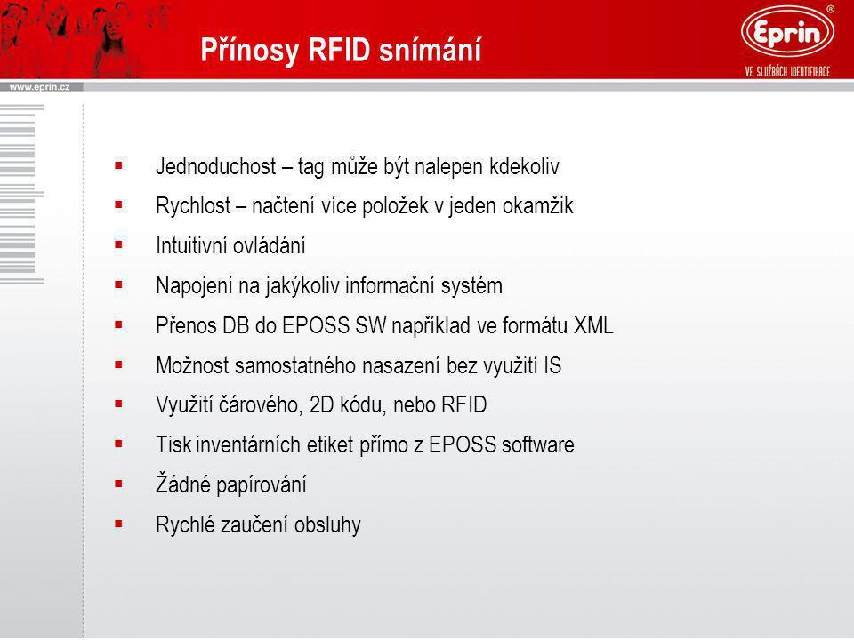 Přínosy RFID snímání Jednoduchost – tag může být nalepen kdekoliv