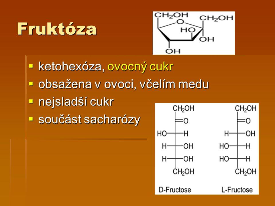 Fruktóza ketohexóza, ovocný cukr obsažena v ovoci, včelím medu