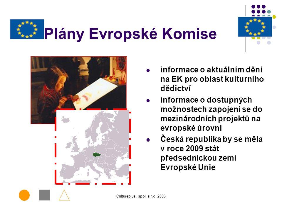 Plány Evropské Komise informace o aktuálním dění na EK pro oblast kulturního dědictví.