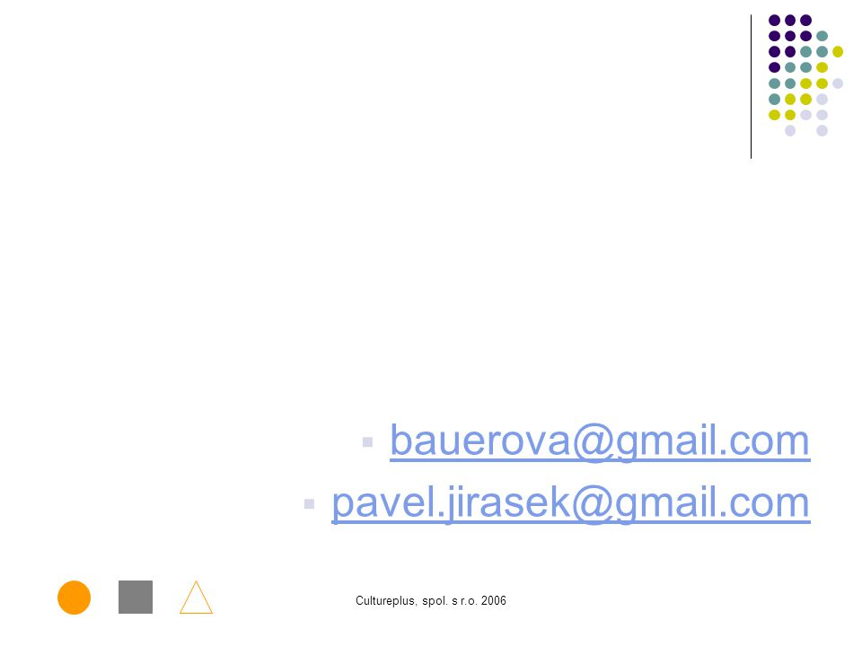 bauerova@gmail.com pavel.jirasek@gmail.com