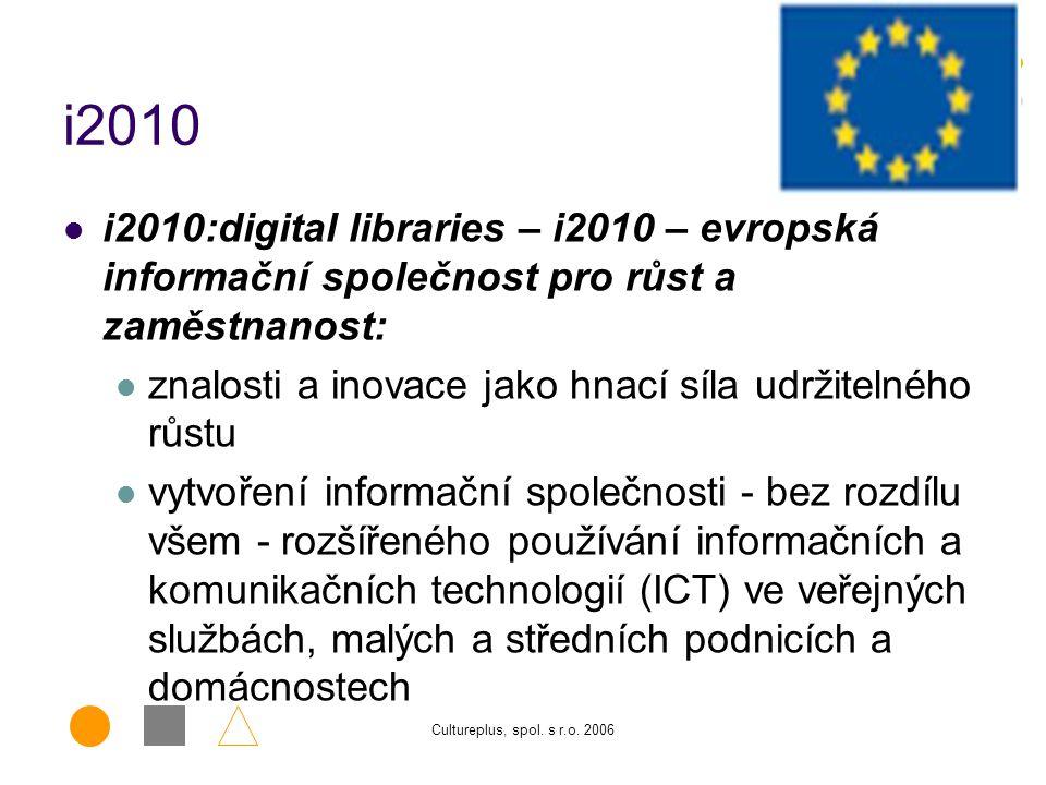 i2010 i2010:digital libraries – i2010 – evropská informační společnost pro růst a zaměstnanost: