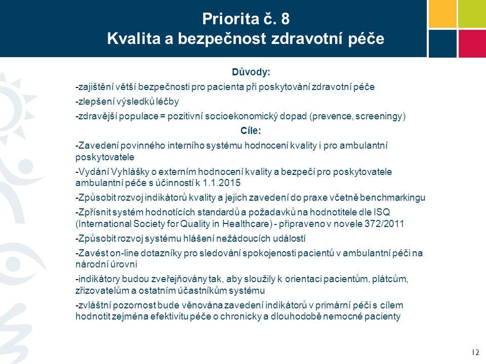 Priorita č. 8 Kvalita a bezpečnost zdravotní péče