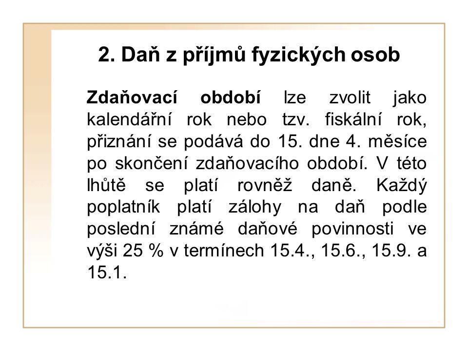 2. Daň z příjmů fyzických osob