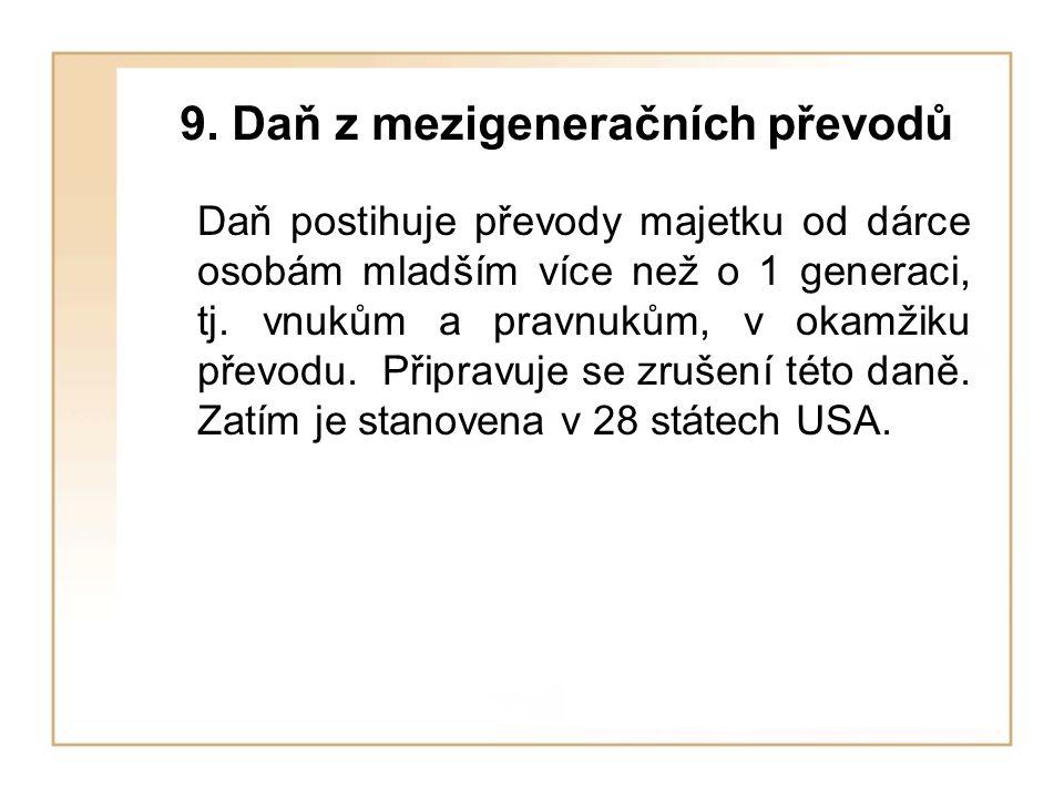 9. Daň z mezigeneračních převodů