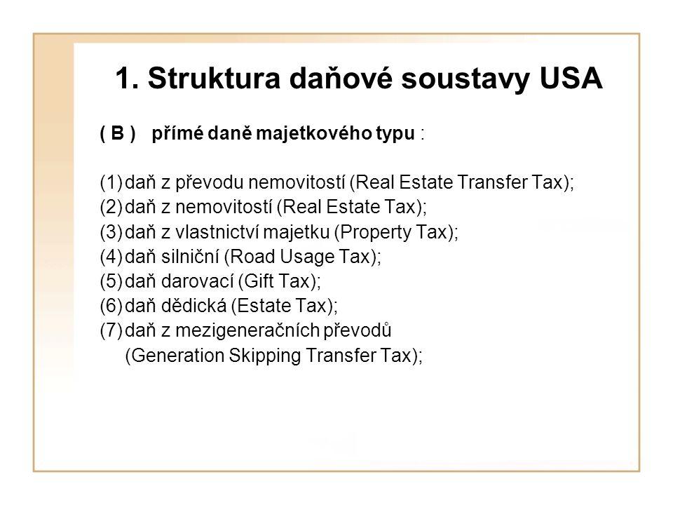 1. Struktura daňové soustavy USA