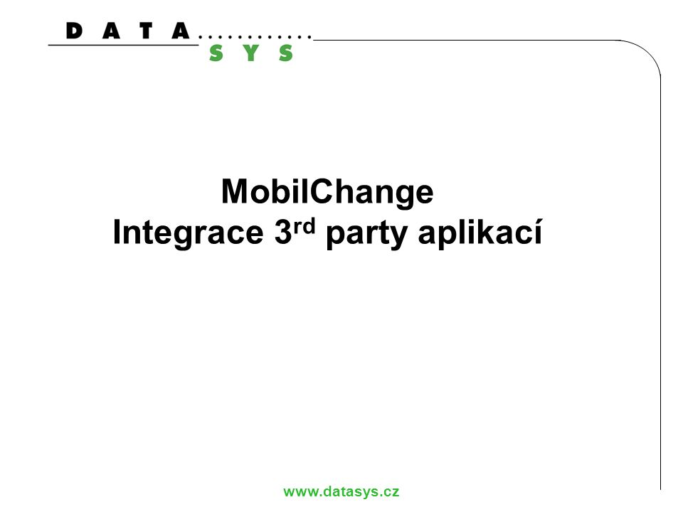 MobilChange Integrace 3rd party aplikací