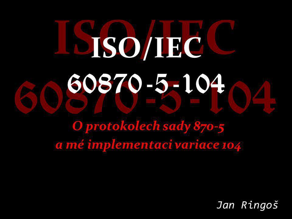 O protokolech sady 870-5 a mé implementaci variace 104