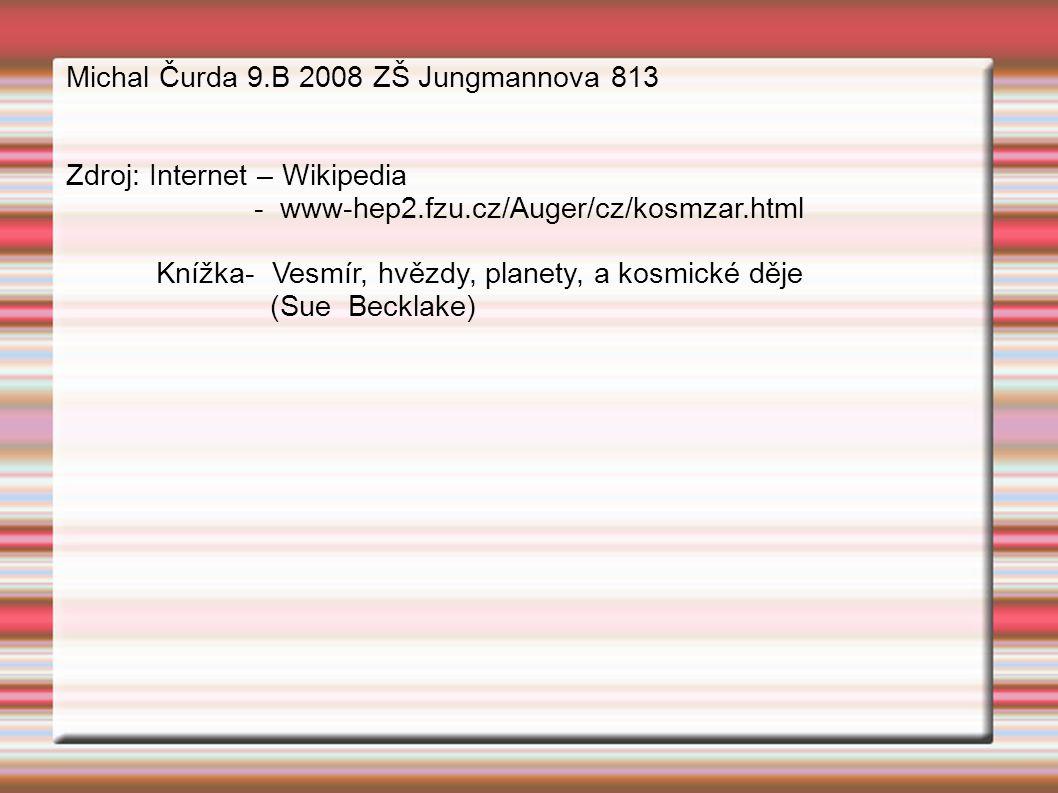 Michal Čurda 9.B 2008 ZŠ Jungmannova 813