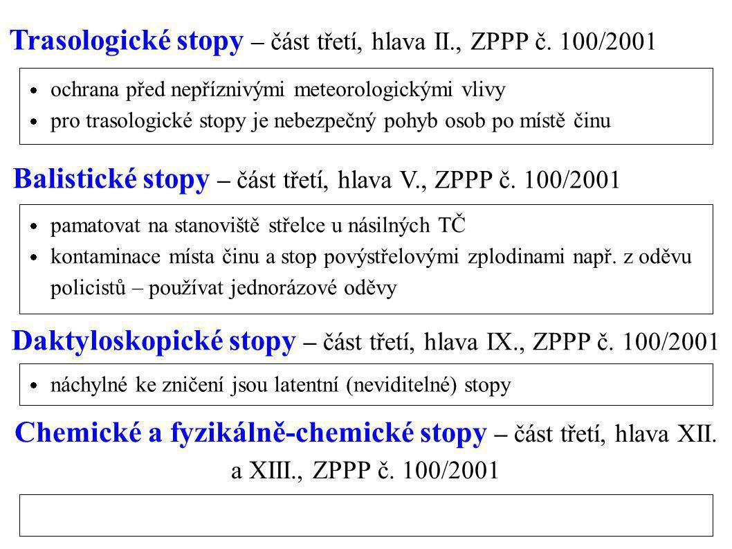 Trasologické stopy – část třetí, hlava II., ZPPP č. 100/2001