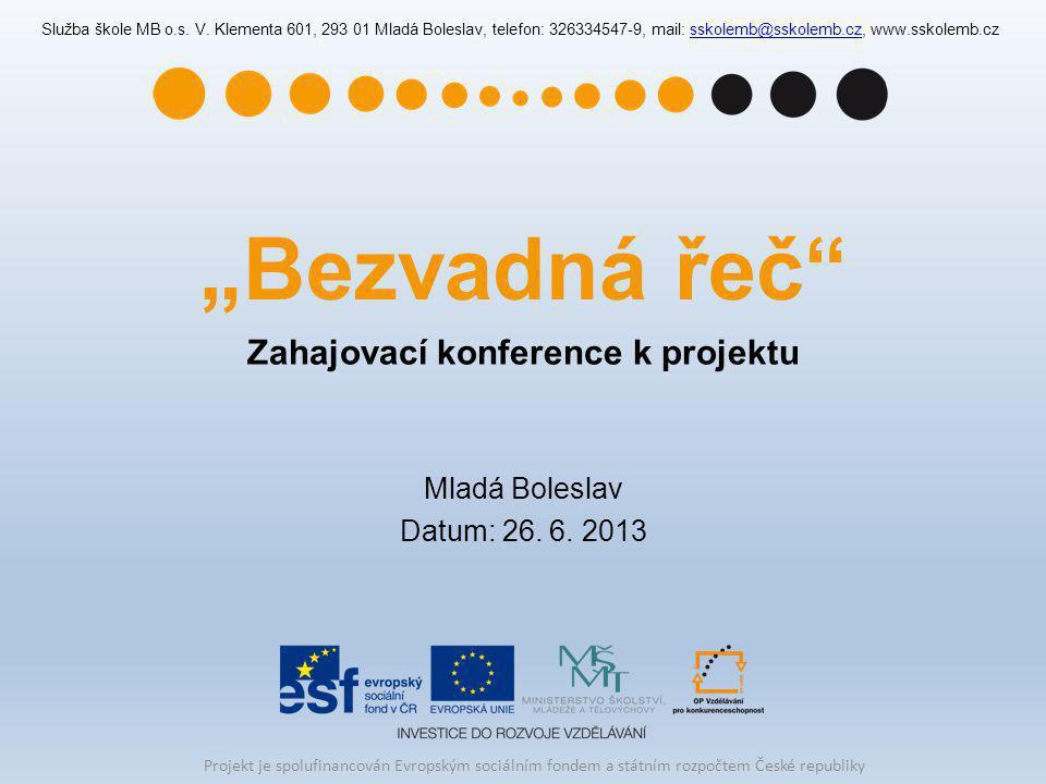 Zahajovací konference k projektu