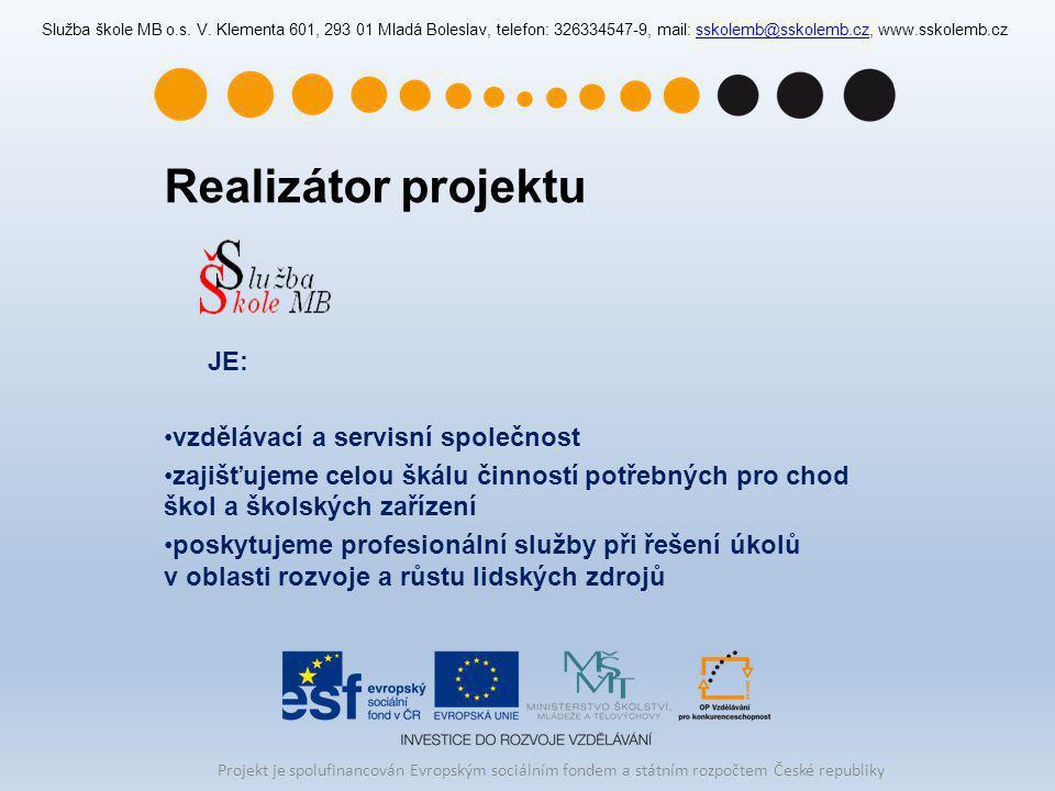 Realizátor projektu JE: vzdělávací a servisní společnost