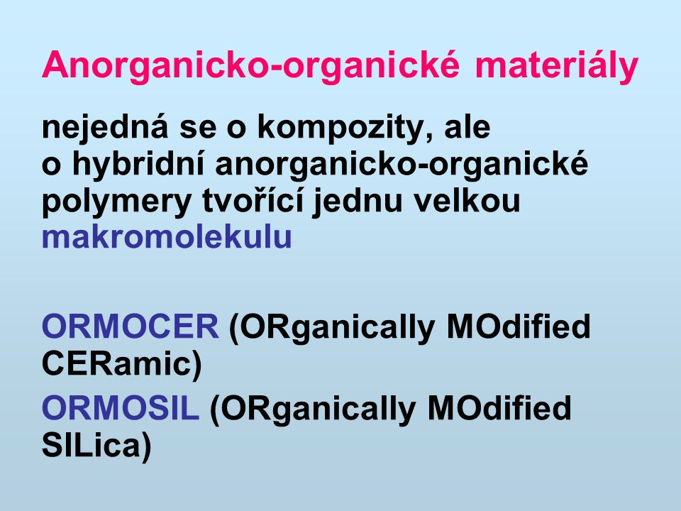 Anorganicko-organické materiály