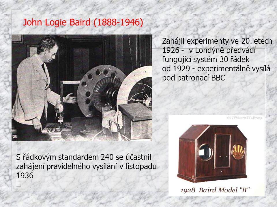 John Logie Baird (1888-1946) Zahájil experimenty ve 20.letech