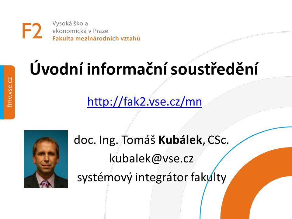 Úvodní informační soustředění