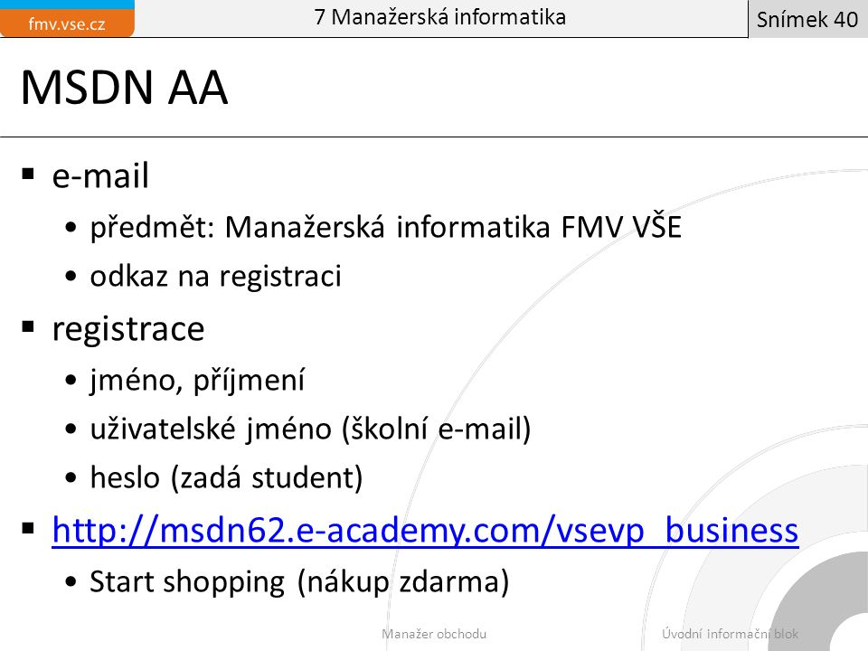 MSDN AA e-mail registrace http://msdn62.e-academy.com/vsevp_business