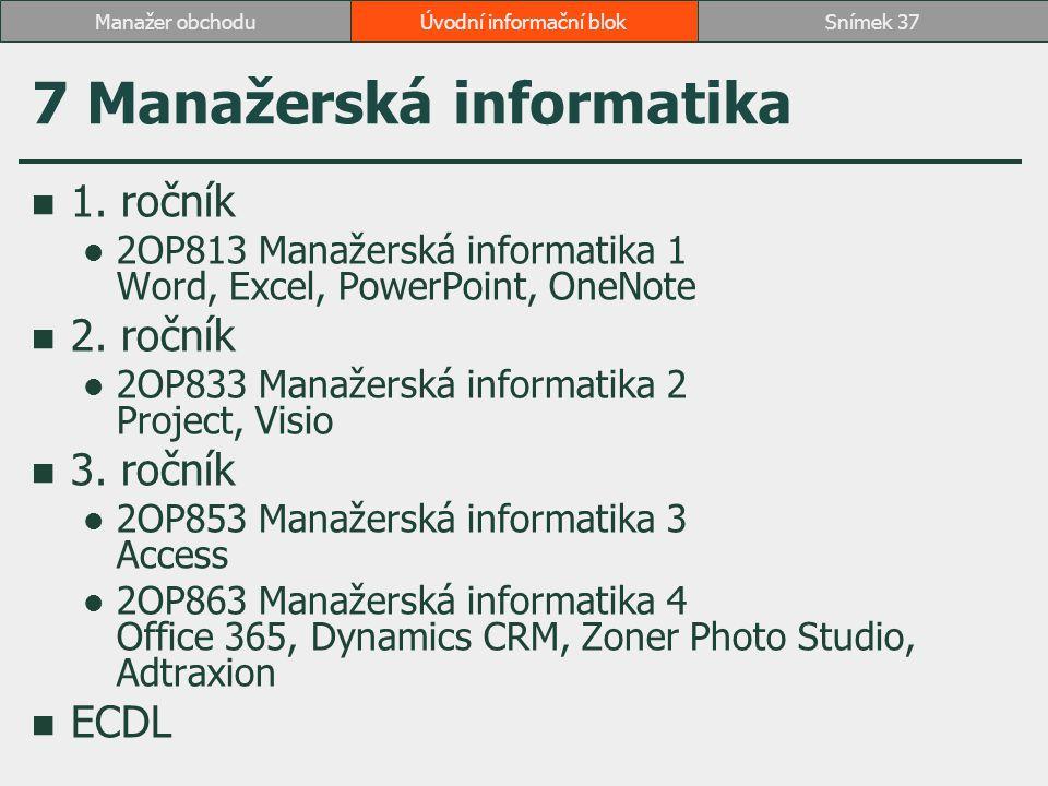 7 Manažerská informatika
